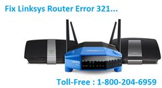 How To Fix Linksys Router Error 321? Dial Linksys support number 18002046959