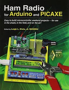 Ham Radio for Arduino and Picaxe by Arrl