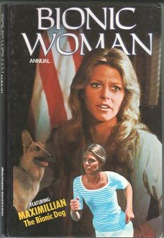 "Brown Watson's Bionic Woman Annual released Autumn including features on the TV show, illustrated text stories and comic strips such as ""Night of the Oscars. Classic Tv, Classic Movies, 90s Tv Shows, Bionic Woman, Universal City, Sci Fi Tv, The Good Old Days, Favorite Tv Shows, Childhood Memories"