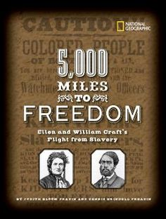 The Hardcover of the Miles to Freedom: Ellen and William Craft's Flight from Slavery by Dennis Fradin, Judith Fradin Middle School Libraries, Racial Equality, Summer Reading Lists, Reading Levels, Used Books, Nonfiction Books, This Book, Crafts, Manualidades