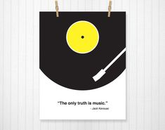 The Only Truth is Music, Jack Kerouac, Jack Kerouac Quote, Kerouac, Music Print, Music Art, Music Print, Music Decor, Vinyl - 8x10