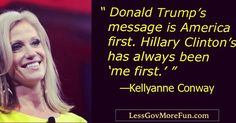 ". ""Donald Trump's message is America first. Hillary Clinton's has always been 'me first' "" --Kellyanne Conway #DrainTheSwamp #Millennials #newhampshire #northcarolina #ohio"
