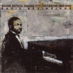 Bennie Moten's Kansas City Orchestra 1929-1932: Basie Beginnings