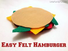 How to make a Felt Hamburger for pretend cooking!