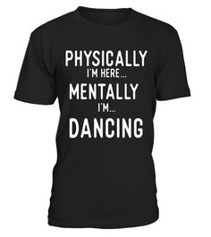 "# Dancing Thinking T Shirts. Gifts for Dancers. Love to Dance. . Special Offer, not available in shops Comes in a variety of styles and colours Buy yours now before it is too late! Secured payment via Visa / Mastercard / Amex / PayPal How to place an order Choose the model from the drop-down menu Click on ""Buy it now"" Choose the size and the quantity Add your delivery address and bank details And that's it! Tags: Gifts shirts for dancers who love dancing, dance teachers & dance instructors…"