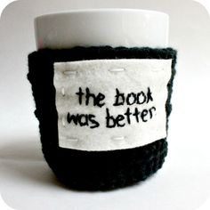 Cozy Cover Funny coffee mug The Book Was Better black white crochet embroidery handmade on Etsy, $16.00