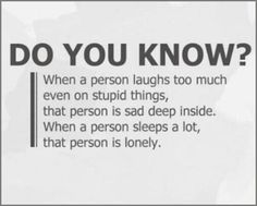 When a person laughs and sleeps too much…