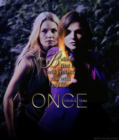 Awesome Regina and Emma on an awesome Once poster Believe that I will protect you with my life