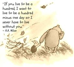 Winne the pooh one of my fav quotes ever!