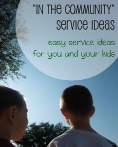 """Pennies of Time: """"In the Community"""" Service Ideas.  5 community service acts we have done several times with our young boys.  If you need an easy activity to get your young kids in the community, read this.  Helping the community doesn't need to be complicated or take long to impact the community and your children.  Teach kids to serve."""
