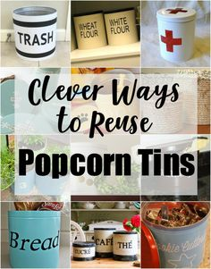 This is awesome! I need some ideas for my leftover popcorn and cookie tins.