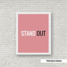 Stand Out Printable Poster Instant Download by PrintablesWorld