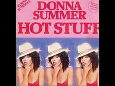 Donna Summer - HOT STUFF  RIP