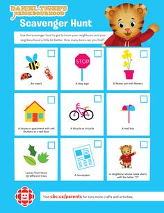 Take a walk through your neighbourhood and see if your kids can find everything on Daniel Tiger's scavenger hunt!
