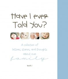 creative way to pass on fun stories, lessons learned, and what to pass on to family