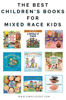 The Best Children's Books for Mixed Race Kids - Simply Every How to teach your children about ethnicity heritage culture growing up preschool toddler parenting motherhood elementary school kindergarten Best Children Books, Childrens Books, Toddler Books, Mixed Race, Tips & Tricks, Children's Literature, Book Recommendations, Book Suggestions, Early Childhood