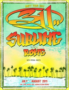 311 & Sublime with Rome 2011 @ Woodlands Pavilion Houston, TX / The Backyard at Bee Cave , TX