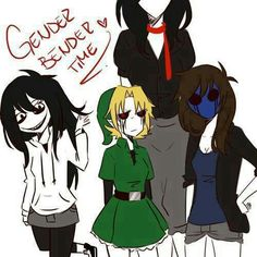 Jen the killer, BETH drown, eyeless Jane, Slendergirl ((made the names up in the spot. Amy Pond))