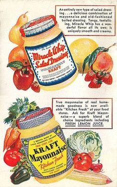 Kraft ad, 1933 : Advertising for Kraft Miracle Whip Salad Dressing & Kraft Mayonnaise 1933 Retro Advertising, Retro Ads, Advertising Signs, Vintage Labels, Vintage Diy, Vintage Food, Retro Food, Vintage Images, Vintage Signs