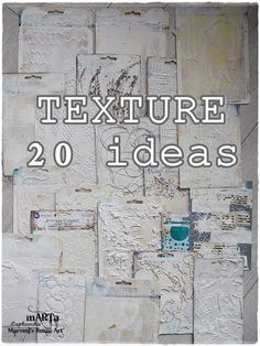 Marta Lapkowska: All about TEXTURE - 20 ideas Mixed Media Art Tutorial w/video; Sept 2016