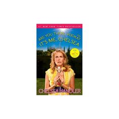 Are You There, Vodka? It's Me, Chelsea (Reprint) (Paperback) by Chelsea Handler