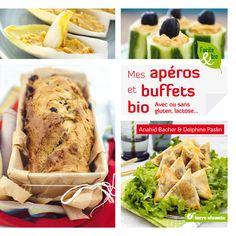 Gagnez 5x1 livre Mes apéros et buffets Bio chez Terre Vivante   Une recette, une photo, un blog   Cuisicook.com