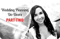 If I Had It To Do All Over: Wedding Planning Part II! She's really funny and gets you thinking about somethings you thought you could do without lol