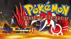 http://www.pokemoner.com/2016/03/pokemon-ruby-renev.html Pokemon Ruby Renev   Name:  Pokemon Ruby Renev  Remake by:  AtecainCorp.   Remake from:  Pokemon Ruby  Region:  Hoenn/Johto  Description:  STORY Part 1 - Hoenn You moved from Olivine Town in Johto to Hoenn region. You have in heart great feeling of start new journey and beat eight new gym Leaders which one of them is your father. But Beware. Team Magma want rise up power of legendary Pokemon Groudon to increase landmass on the Pokemon…