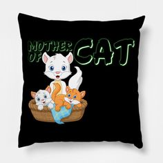 Mother Of Cats - Mother Of Cats - Pillow | TeePublic Pillow Cover Design, Pillow Covers, Cat Pillow, Throw Pillows, Cats, Pillows & Throws, Pillow Case Dresses, Cushions, Gatos