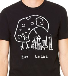 Funny monster earrings and t-shirts, eat local https://www.etsy.com/listing/102737677/eat-local-monster-unisex-t-shirt-bella