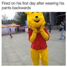 Fired on his first day for wearing his pants backwards