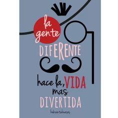 ¡¡Votamos por ser diferentes!!    Te recomendamos: Arrímate a quien te haga feliz Piensa diferente Nunca abandones tus sueños