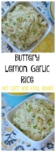 A delicious side that goes with almost any meal! Ready in 20 minutes and delicious! Buttery Lemon Garlic Rice Recipe from Hot Eats and Cool Reads