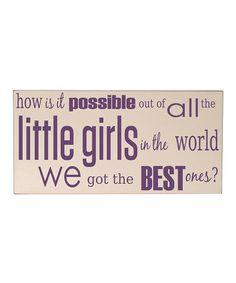 Look at this #zulilyfind! Cream & Purple Best Little Girl Wall Art #zulilyfinds