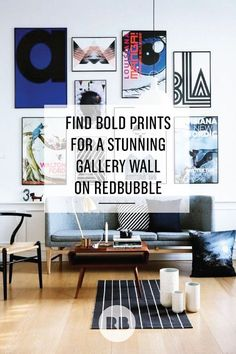 Boring wall? Make it awesome with bold prints to create a stunning statement. Bright pigments and crisp typography are right around the corner at Redbubble.com.