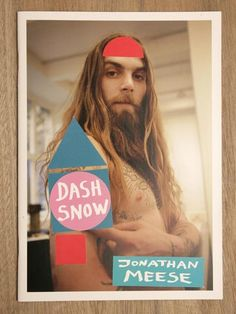 JONATHAN MEESE – DASH SNOW FANZINE