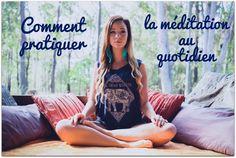 Comment pratiquer la méditation au quotidien