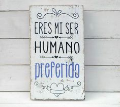 Imagen relacionada Framed Quotes, Vintage Cafe, Cute Packaging, Diy Interior, Happy Moments, Poster Wall, Friends In Love, Home Deco, Wood Signs