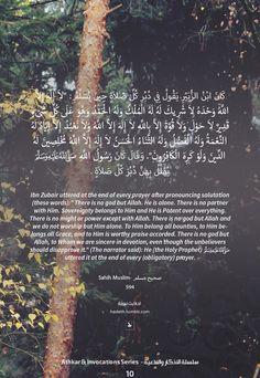 """كان ابن الزُّبَيْرِ يَقُولُ فِي دبرِ كُلِّ صلاة حِينَ يُسَلِّمُ  """" لاَ إِلَهَ إِلاَّ اللَّهُ وَحْدَهُ لاَ شَرِيكَ لَهُ لَهُ الْمُلْكُ وَلَهُ الْحَمْدُ وَهُوَ عَلَى كُلِّ شَىْءٍ قَدِيرٌ لاَ حَوْلَ..."""