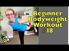 Beginner Bodyweight Workout #18 - Balance Work to Strengthen Your Abs and Butt - YouTube