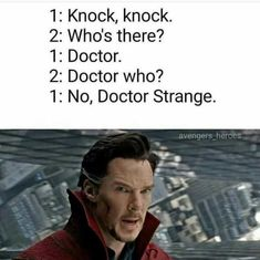 Doctor Who Strange. Do I pin this to Doctor Who or Marvel? Heros Comics, Bd Comics, Marvel Dc Comics, The Avengers, Avengers Memes, Marvel Memes, Doctor Strange Memes, Dr Strange, Doctor Jokes