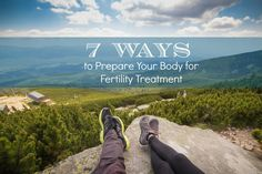 7 Ways to Prepare Your Body for Fertility Treatment, Physically and Mentally • Life Abundant