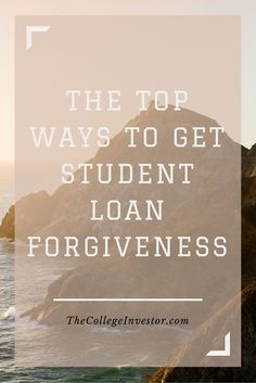 There are many ways to get student loan forgiveness, including public service, volunteer work, medical studies, the military, or law school.