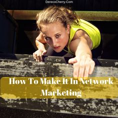 In today's video blog I'm going to share some tips with you on how to make it in network marketing.