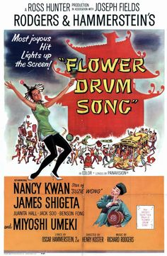 Flower Drum Song, love this one too!