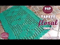 Tapete Floral Simples - JNY Crochê - YouTube