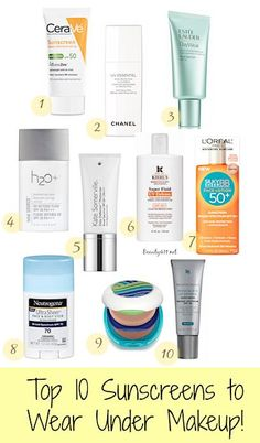 top-10-sunscreens-to-wear-under-makeup-I don't usually wear makeup but I wear a moisturizer with sunscreen.