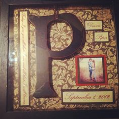 """Today I give you all that I am, and all that I will become"", wedding shadow box! Inexpensive, DIY wedding gift!"