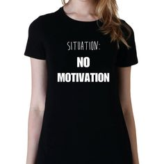 Situation No Motivation 5sos Shirt 5 Seconds of Summer Tshirt Fangirl... ($15) ❤ liked on Polyvore