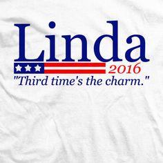 LINDA 2016 Wrestling Shirts, Politics, Tees, T Shirt, Women, Supreme T Shirt, T Shirts, Tee Shirt, Tee